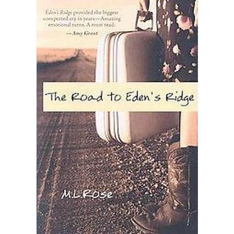 The Road to Eden's Ridge (Paperback)