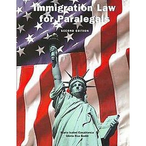 Immigration Law for Paralegals (Mixed media product)
