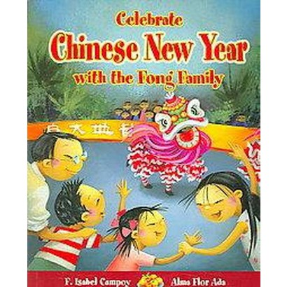Celebrate Chinese New Year With The Fong Family (Paperback)