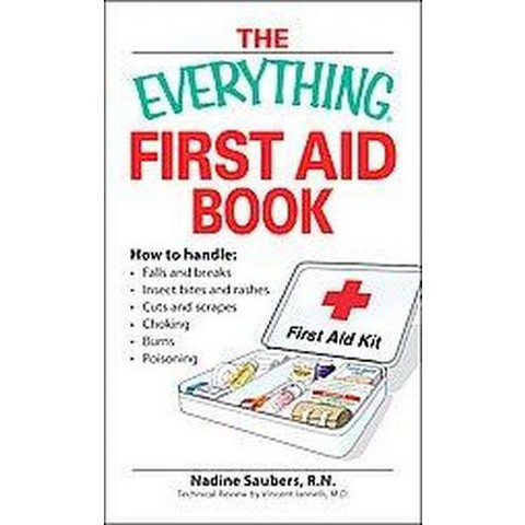 The Everything First Aid Book (Paperback)