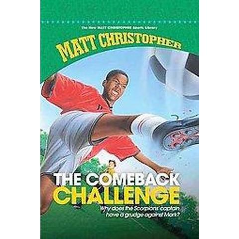 Comeback Challenge (Reprint) (Hardcover)