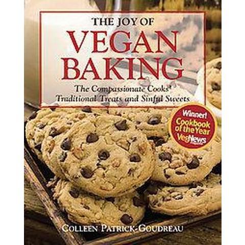The Joy of Vegan Baking (Paperback)