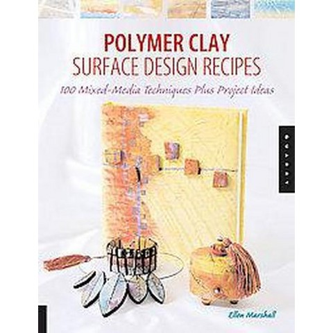 Polymer Clay Surface Design Recipes (Paperback)