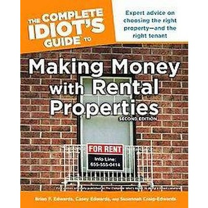 The Complete Idiot's Guide To Making Money With Rental Properties (Paperback)