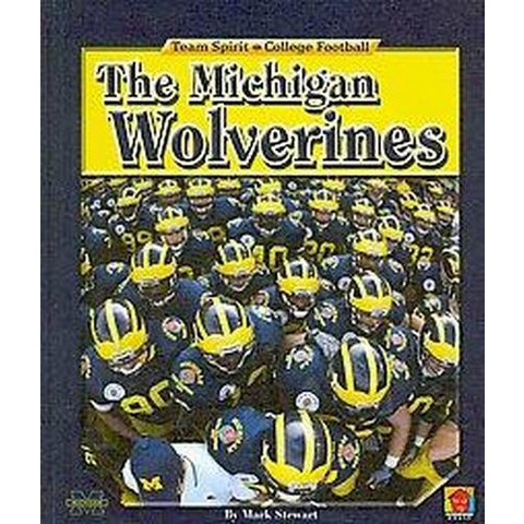 The Michigan Wolverines (Hardcover)