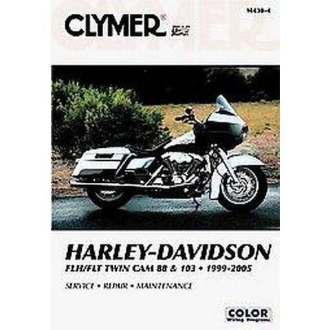 Harley Davidson Flh/Flt Twin Cam 88 & 103 1999-2005 (Paperback)