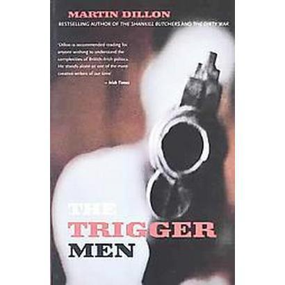 The Trigger Men (Paperback)