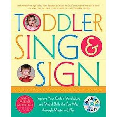 Toddler Sing & Sign (Mixed media product)