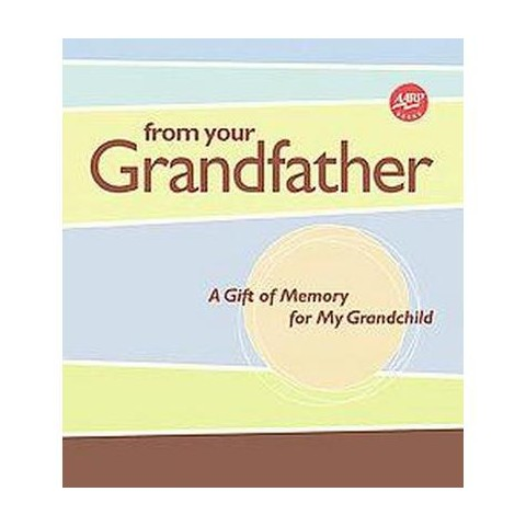 From Your Grandfather (Hardcover)