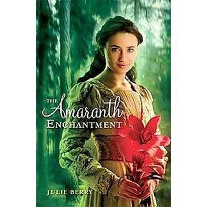 The Amaranth Enchantment (Hardcover)