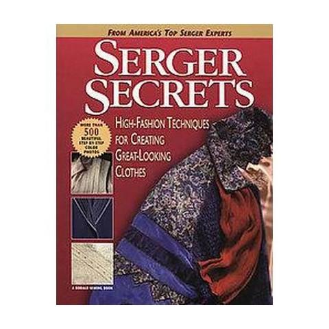 Serger Secrets (Paperback)