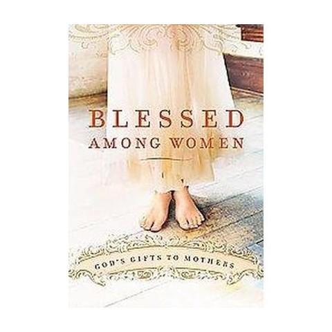 Blessed Among Women (Gift) (Hardcover)