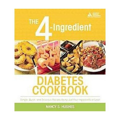 The 4-Ingredient Diabetes Cookbook (Paperback)