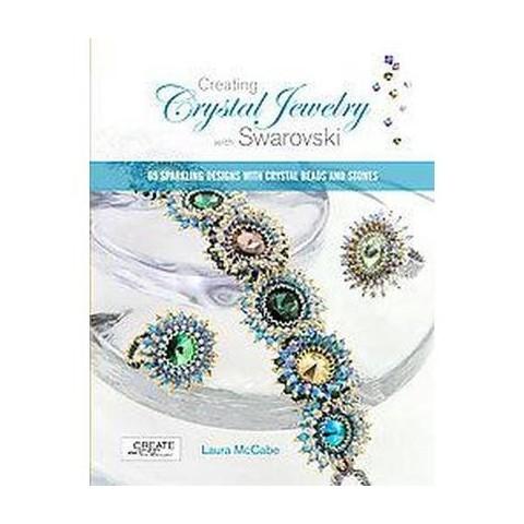 Creating Crystal Jewelry with Swarovski (Paperback)