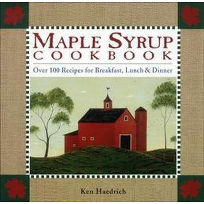Maple Syrup Cookbook (Revised) (Paperback)
