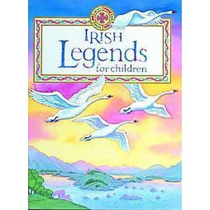 Irish Legends For Children (Hardcover)