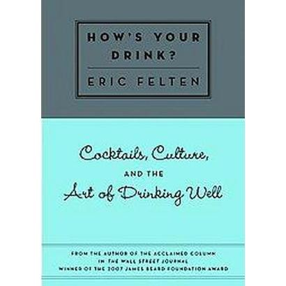 How's Your Drink? (Hardcover)