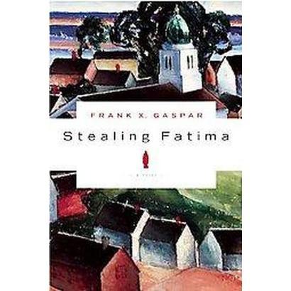 Stealing Fatima (Original) (Paperback)