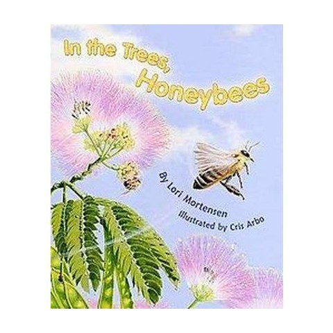 In the Trees, Honey Bees (Hardcover)
