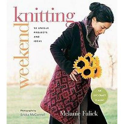 Weekend Knitting (Paperback)