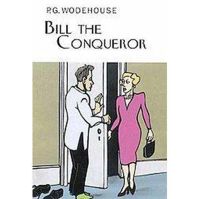 Bill the Conqueror (Hardcover)