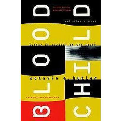 Bloodchild and Other Stories (Paperback)