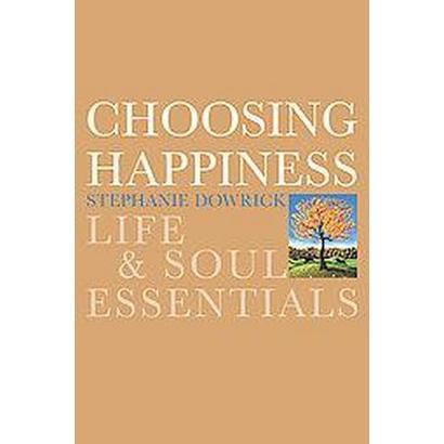 Choosing Happiness (Paperback)