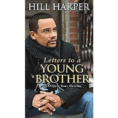 Letters to a Young Brother (Hardcover)