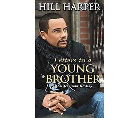 letters to a young brother 'letters to an incarcerated brother' book cover  after the publication of hill  harper's letters to a young brother, which was named best book.