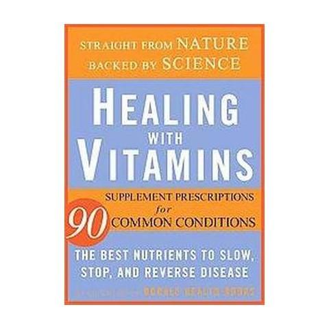 Healing With Vitamins (Original) (Paperback)