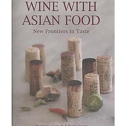 Wine with Asian Food (Hardcover)