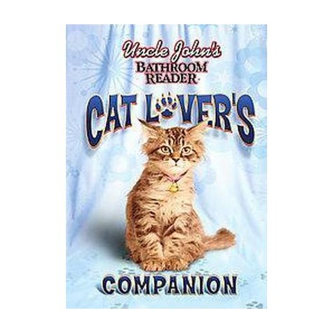 Uncle John's Bathroom Reader Cat Lover's Companion (Hardcover)