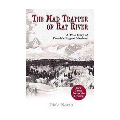 The Mad Trapper Of Rat River (Paperback)