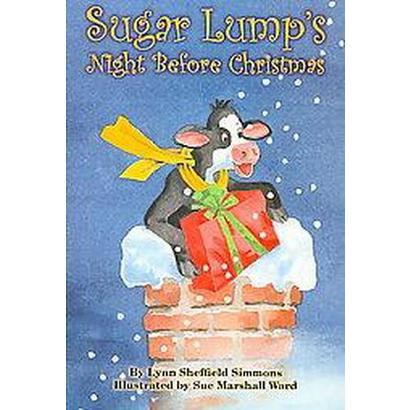Sugar Lump's Night Before Christmas (Hardcover)