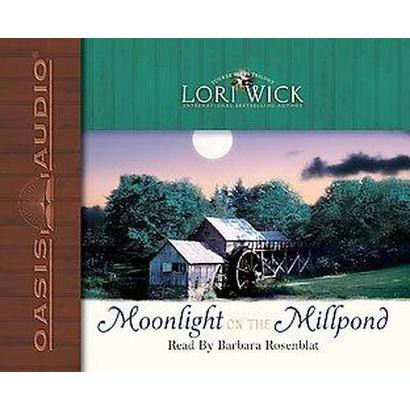Moonlight On The Millpond (Unabridged) (Compact Disc)