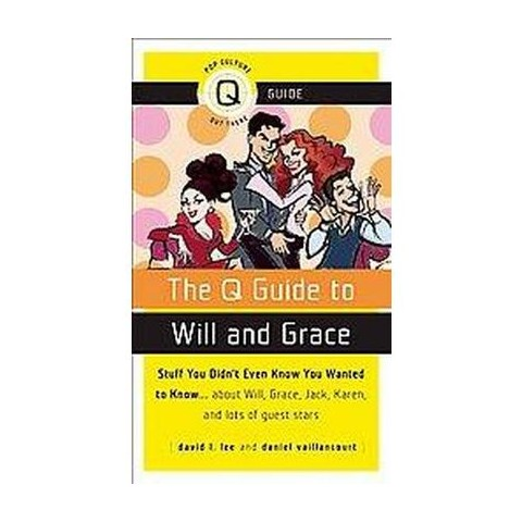 Q Guide to Will & Grace (Paperback)