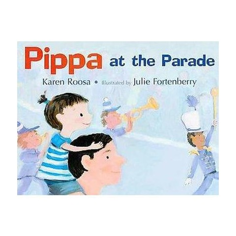 Pippa at the Parade (Hardcover)