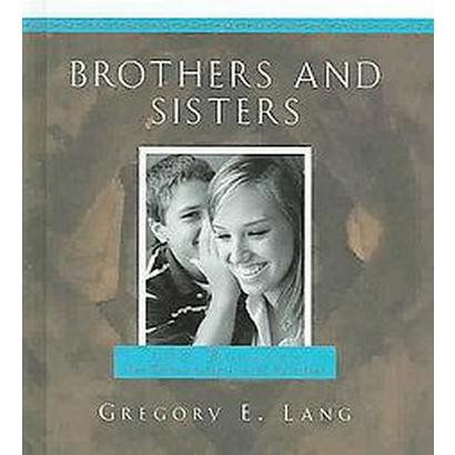 Brothers And Sisters (Hardcover)