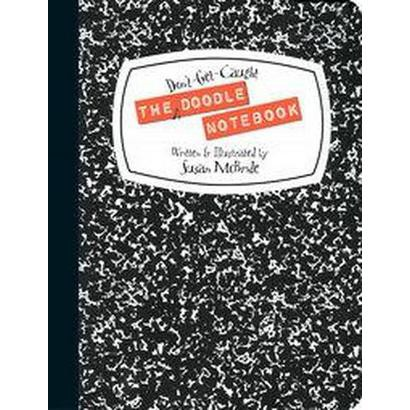 The Don't-get-caught Doodle Notebook (Hardcover)