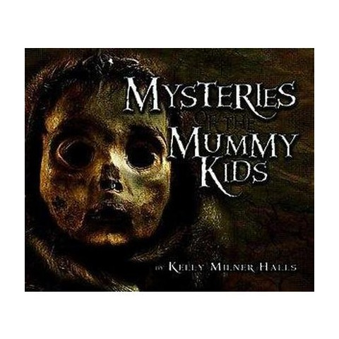Mysteries of the Mummy Kids (Hardcover)