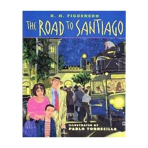 The Road to Santiago (Hardcover)