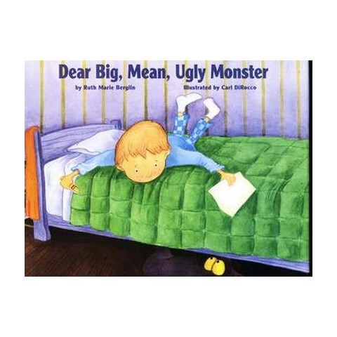 Dear Big, Mean, Ugly Monster (Hardcover)