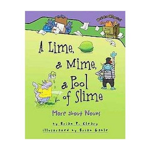 A Lime, a Mime, a Pool of Slime ( Words are Categorical) (Hardcover)