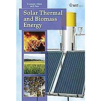 Solar Thermal and Biomass Energy (Hardcover)