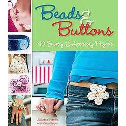 Beads & Buttons (Paperback)
