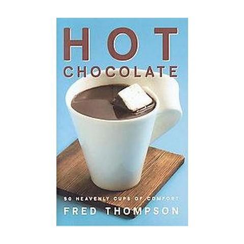 Hot Chocolate (Hardcover)