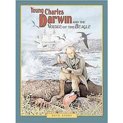 Young Charles Darwin and the Voyage of the Beagle (Hardcover)