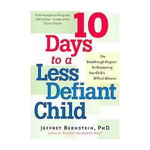 10 Days to a Less Defiant Child (Paperback)
