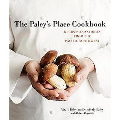 Paley's Place Cookbook (Hardcover)