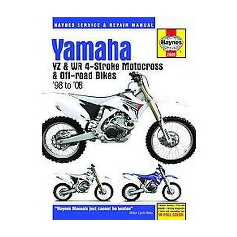 Yamaha YZ & WR 4-Stroke Motocrosser & Off-Road Bikes, '98 to '08 (Hardcover)